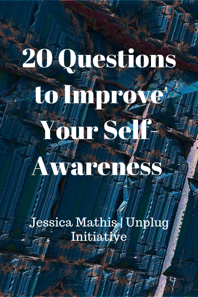 20 questions to improve your self-awareness